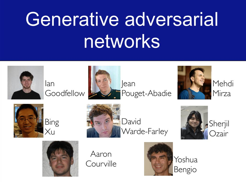 history-ml/Goodfellow-Pouget-Abadie-Mirza-Xu-Warde-Farley-Generative-adversarial-networks.jpg